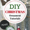 Rustic Farmhouse Christmas Ornament DIY Tutorials