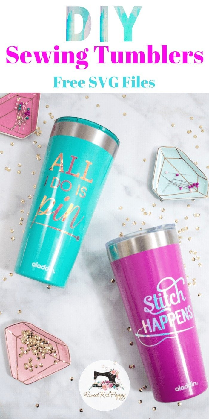 DIY Sewing Quote Tumbler with Free SVG File