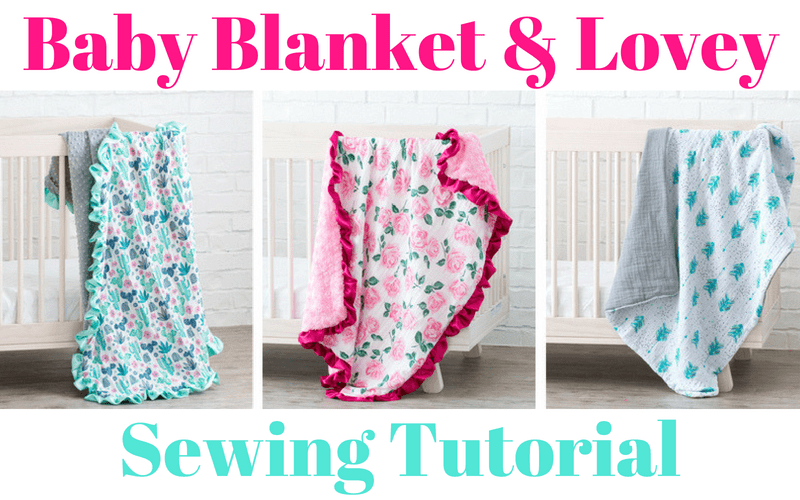 Baby Blanket and Lovey Security Blanket Sewing Tutorial for Beginners