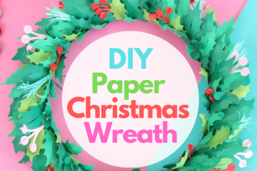 DIY Holiday Christmas Wreath Paper Cricut