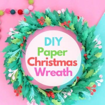 DIY Holiday Christmas Wreath Paper Cricut