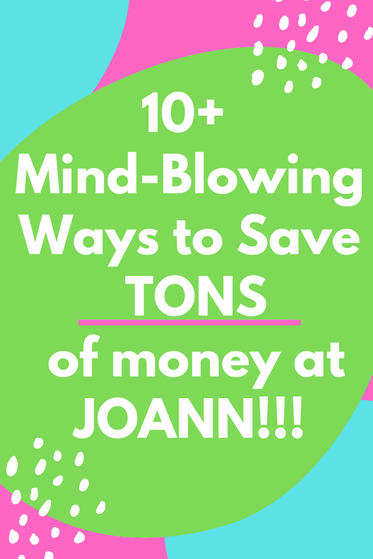 How to save tons of money at Joann