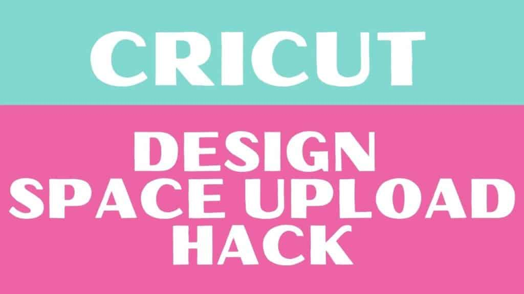 SVG Files by popular US craft blog, Sweet Red Poppy: Pinterest image of Cricut design and space upload hack.